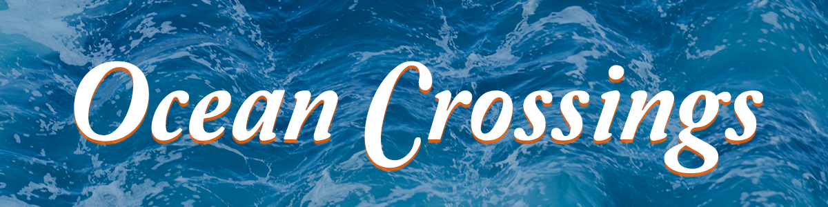 Ocean Crossings