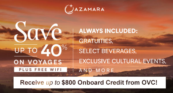 Up to 40% Off, Free Wi-Fi and up to $800 Onboard Credit on Azamara