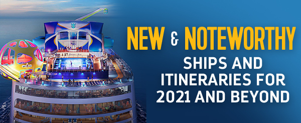 New Itineraries for 2021