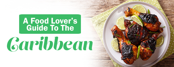Food Lovers Guide to the Caribbean