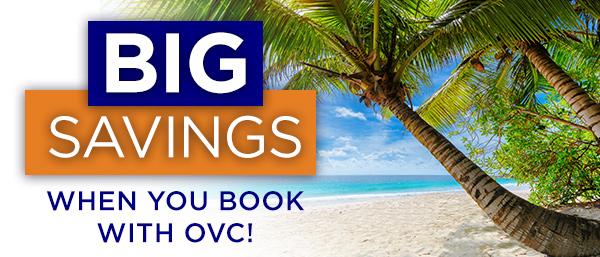 Big Savings with OVC