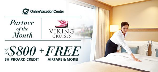 Viking Cruises with up to: FREE Airfare & $800 Shipboard Credit