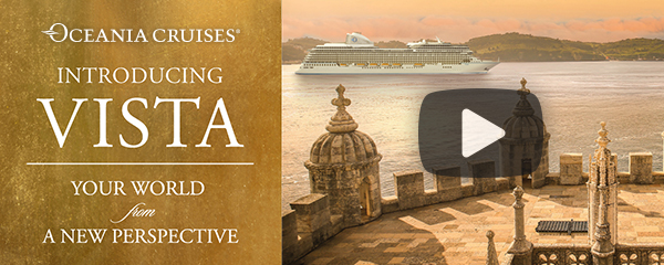 Learn More About Oceania Vista