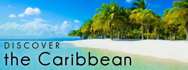Discover the Caribbean
